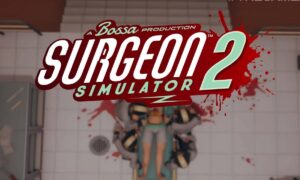 Surgeon Simulator 2 PC Game Full Version Free Download